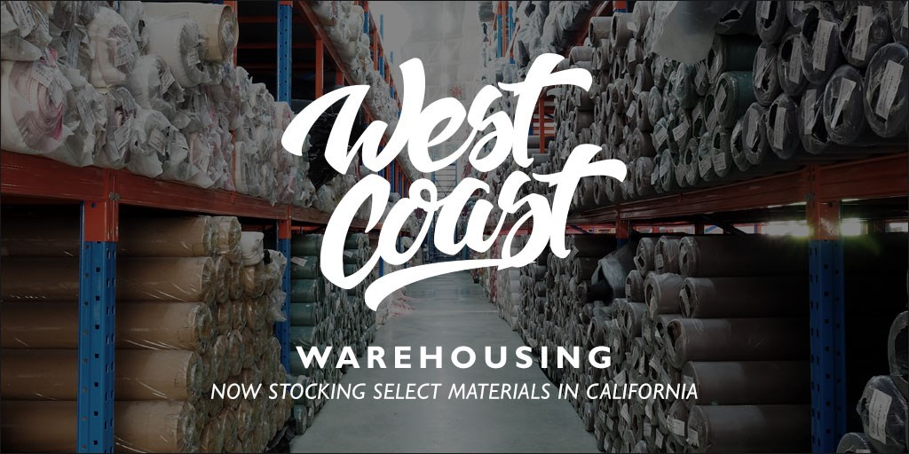 Now Stocking Select Materials on the West Coast
